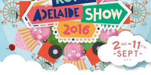 Come and see us at the 2016 Royal Adelaide Show