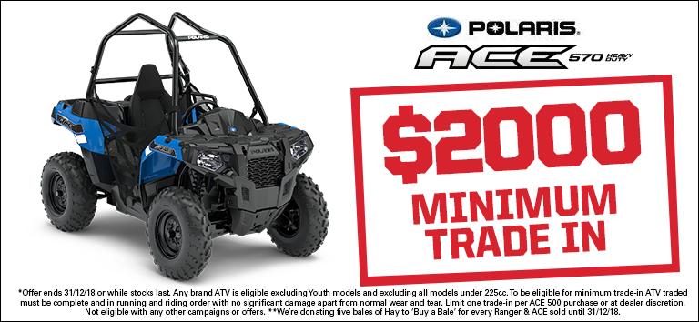 Polaris ACE 570 Heavy Duty – $2000 minimum trade in