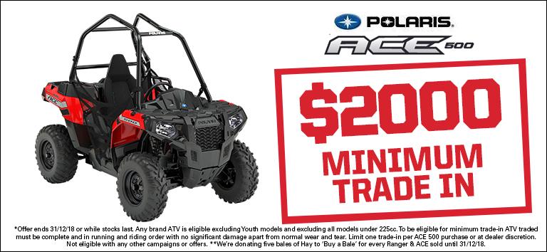 Polaris Ace 500 – $2000 minimum trade in